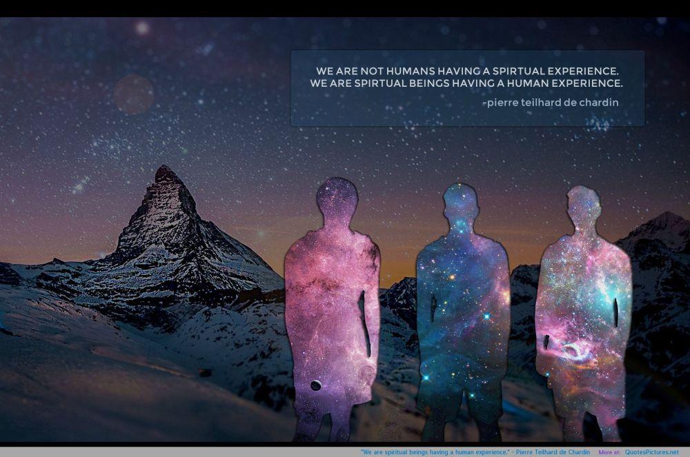 226642-we-are-spiritual-beings-having-human-experience